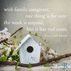 Quotes for Caregivers. More