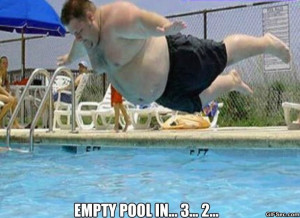 Empty Pool In 3… 2… - Funny Pictures, MEME and Funny GIF from ...