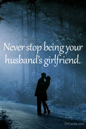 Dr. Laura: Ways to Make Your Husband Feel Loved and Respected : I need ...