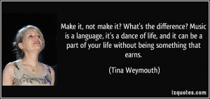 More Tina Weymouth Quotes