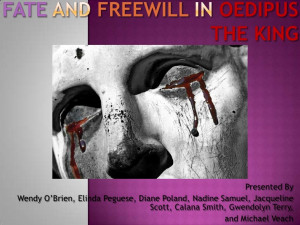 Fate And Freewill In Oedipus The King