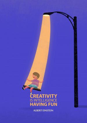 Creativity Is Intelligence Having Fun- Albert Einstein Quote Art Print