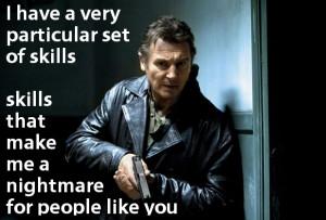Liam Neeson Taken Quote