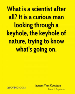 Jacques Yves Cousteau Science Quotes