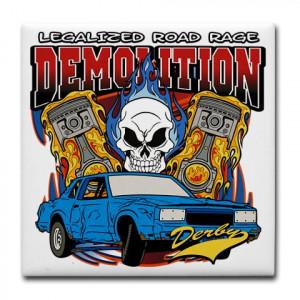 Demolition Derby Sayings