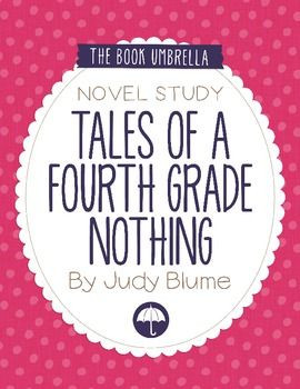 Tales of a Fourth Grade Nothing by Judy Blume Novel StudyTales Of A ...