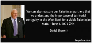 We can also reassure our Palestinian partners that we understand the ...