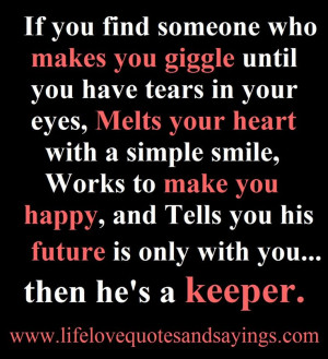 He's a keeper! Finding Someone, Relationships Quotes, Heart, Life ...