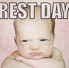 Rest day More