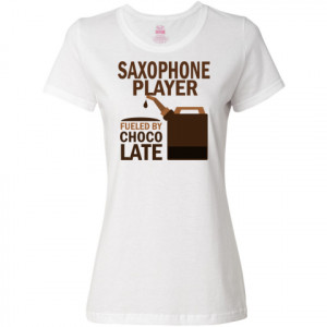 funny saxophone player women s t shirt white funny saxophone player ...