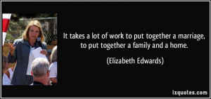 quote-it-takes-a-lot-of-work-to-put-together-a-marriage-to-put ...