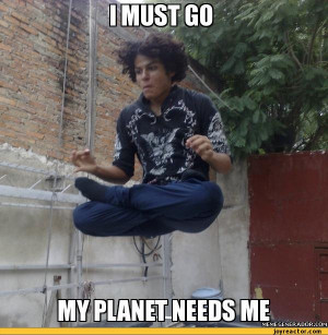 must go my planet needs me / levitation :: funny pictures :: guy ...