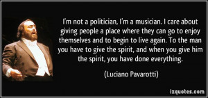quote-i-m-not-a-politician-i-m-a-musician-i-care-about-giving-people-a ...
