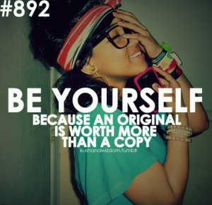 be yourself, cute, love, pretty, quote, quotes