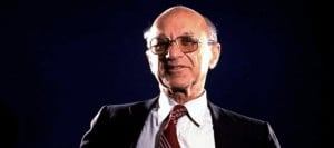 quotes from Milton Friedman with accompanying words from Stephen Moore ...