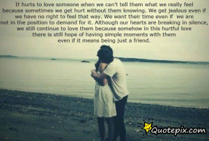 Daily Quotes: It Hurts To Love Someone When We Can't Tell Them ...