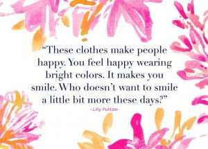 lilly-pulitzer-quotes-clothes-smile