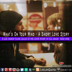 What's On Your Mind – A Short Love Story