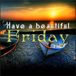 http://www.db45.com/friday/have-a-beautiful-friday/