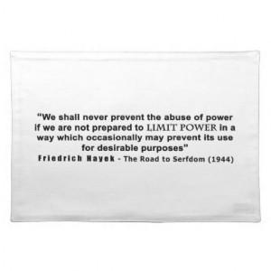 Friedrich Hayek Road to Serfdom Limit Power Quote Place Mats