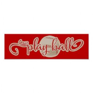 RED PLAY BALL BASEBALL GRAPHICS SAYINGS WORDS TEAM POSTER