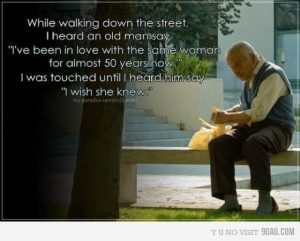 ... quote touched photo, man, not telling, old, old man, omg, same, story