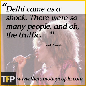 Tina Turner Famous Quotes