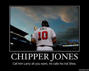Chipper. Jones.