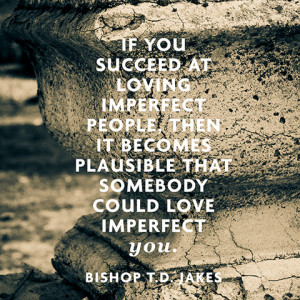 Go Back > Gallery For > Bishop Td Jakes Quotes