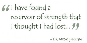 Mindfulness Based Stress Reduction Quotes We offer these mbsr programs ...