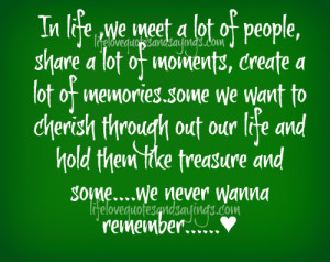 In Life We Meet A Lot Of People..