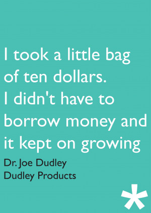 Entrepreneur Quotes Dudley