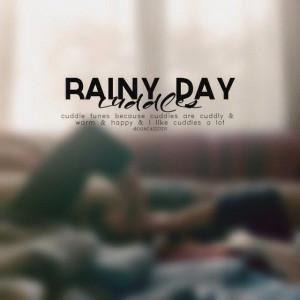 rainy day cuddles..