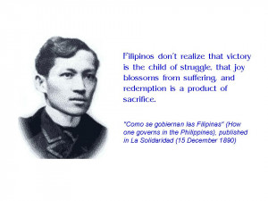 You can find more quotations from Dr. Jose Rizal here.