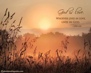 god is love whoever lives in love lives in god 1 john 4 16