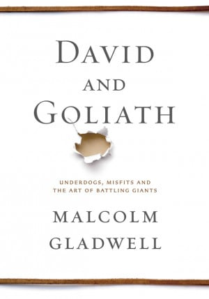 Book Review: David and Goliath, by Malcolm Gladwell