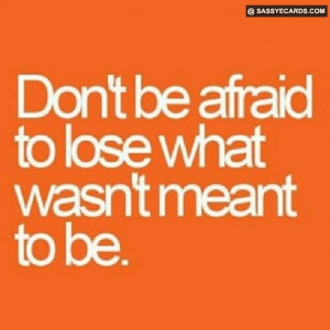 Not Meant To Be - #Quote, #Quotes