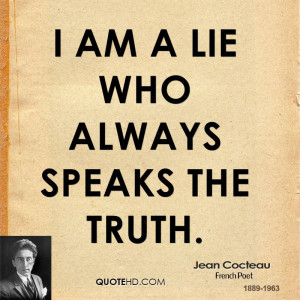 am a lie who always speaks the truth.
