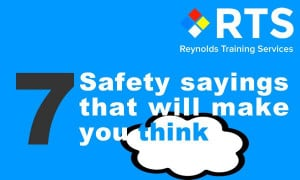 rts-news-7 health and safety quotes that make you think