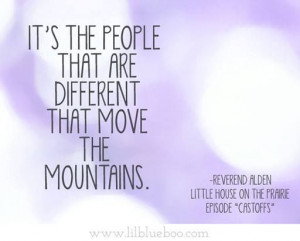 ... move the mountains via lilblueboo.com #littlehouseontheprairie #quote