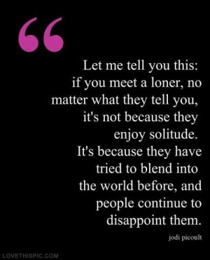 People tend to disappoint them