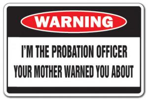 Funny Probation Officer