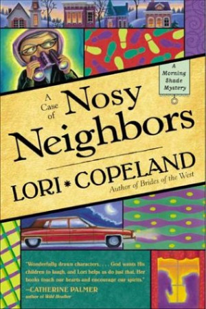Case of Nosy Neighbors (Morning Shade Mystery #3)
