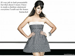 Katrina Kaif Fashion Quotes Images, Pictures, Photos, HD Wallpapers