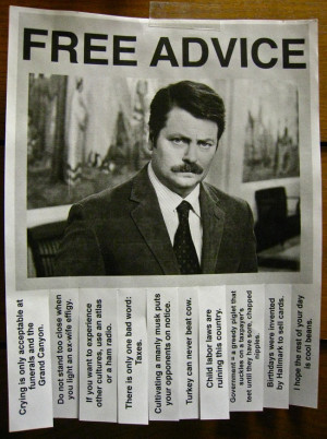 Ron Swanson`s Free Advice [Pic]