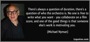 More Michael Nyman Quotes