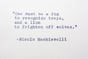 Machiavelli quote from The Prince typed on vintage typewriter