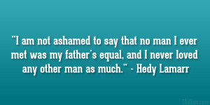 Hedy Lamarr Quote...