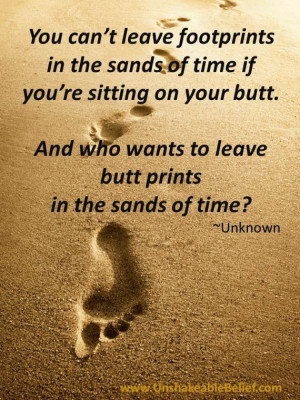 Funny, quotes, humor, life, inspirational, footprints