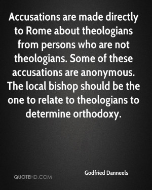 Accusations are made directly to Rome about theologians from persons ...